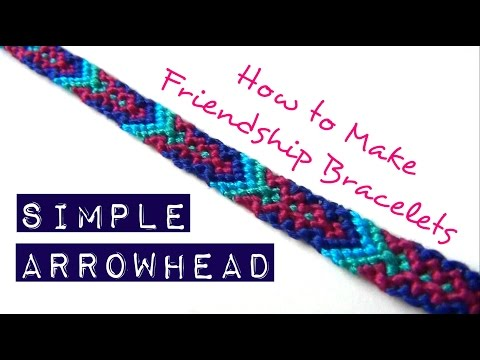 How to Make Friendship Bracelets ♥ Simple Arrowhead