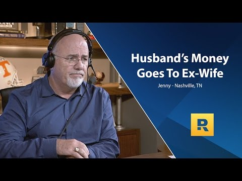 Husband's Money Goes To Ex Wife