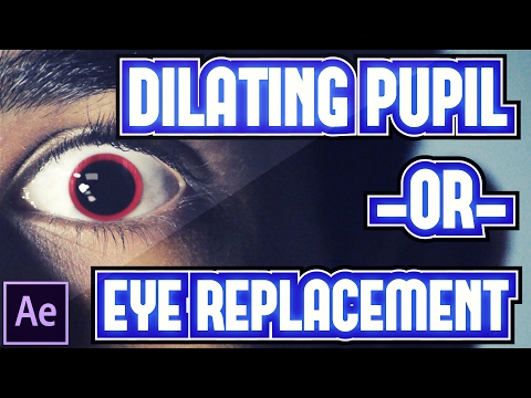 ► Eye Replacement // Dilating Pupil Effect | Adobe After Effects