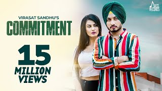 Commitment (Full HD ) - Virasat Sandhu | New Punjabi Songs 2018 | Latest Punjabi Song 2018