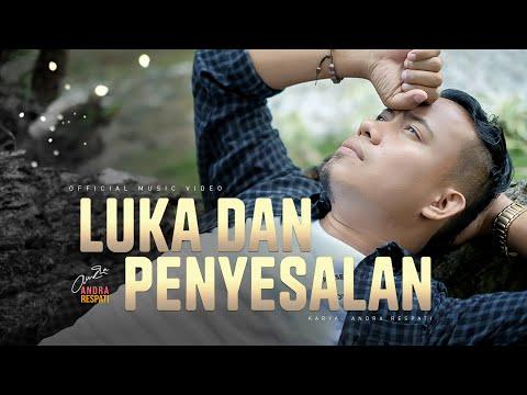 Download Lagu Andra Respati Luka Dan Penyesalan Mp3