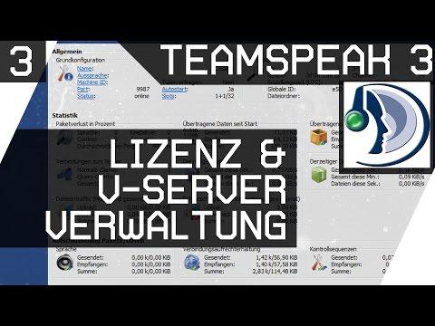 Teamspeak Lizenz und Server Verwaltung 3 [GER HD]