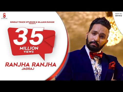 New Punjabi Songs 2016 | Ranjha Ranjha | Jagraj | Latest New Punjabi Songs 2017