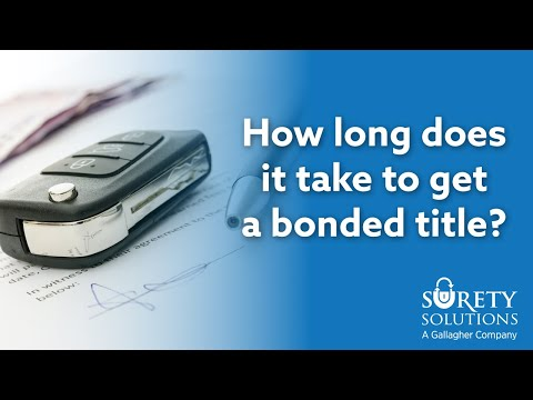 Lost Title - How Long Does It Take To Get a Bonded Title?