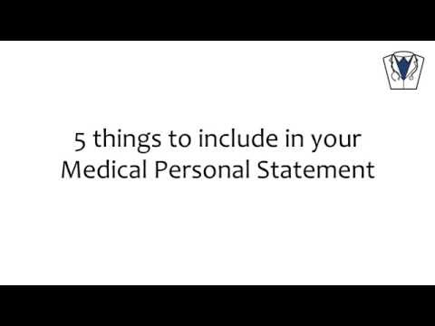 5 THINGS TO INCLUDE IN YOUR MEDICAL PERSONAL STATEMENT
