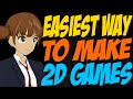 Easiest Way to Make 2D Games