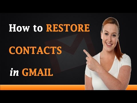 How to Restore Contacts in Gmail