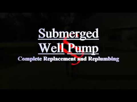 How To: Replace Your Submerged Well Pump (Complete)