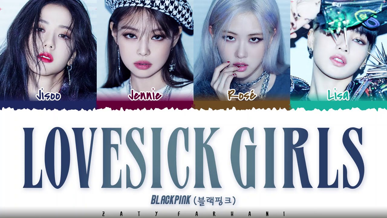 BLACKPINK - 'LOVESICK GIRLS' s [Color Coded_Han_Rom_Eng]