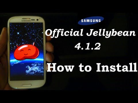 How to Install OFFICIAL Jellybean 4.1.2 on Galaxy S3