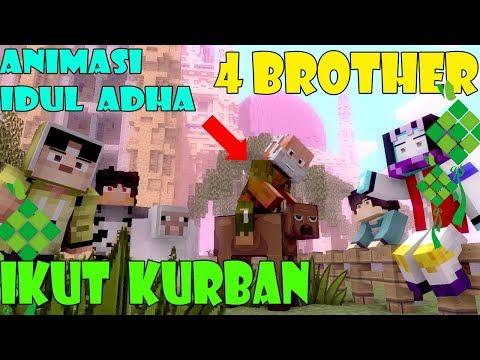 4 BROTHER IKUT KURBAN animasi minecraft