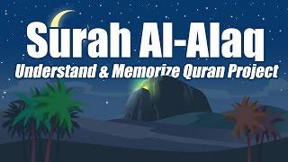 Surah Al Alaq | English | Understand & Memorize Quran Project | illustrated