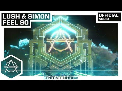 Lush & Simon - Feel So