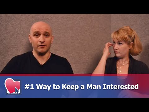 #1 Way to Keep a Man Interested - by Mike Fiore & Nora Blake