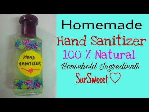Homemade HandSanitizer | 100% natural | घर में बनाये हाथ सैनिटाइज़र | home ingredients | SurSweeet