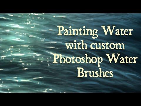 Photoshop Demo Painting Water using Custom Photoshop Brushes.