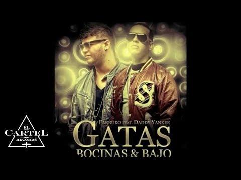 "FARRUKO FT. DADDY YANKEE - ""GATAS, BOCINAS & BAJO"" (Audio Oficial)"