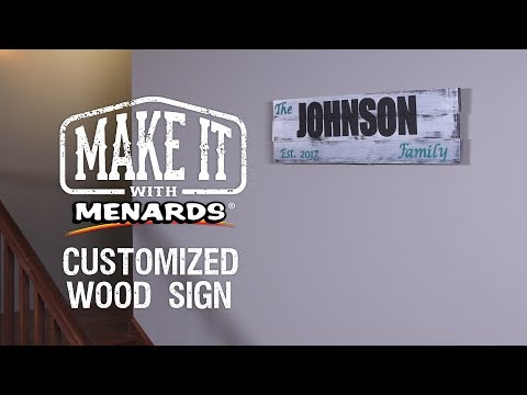 Wood Sign - Make It With Menards