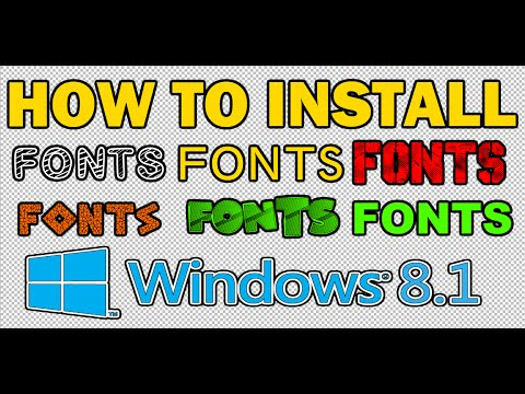 HOW TO DOWNLOAD AND INSTALL FONTS - WINDOWS 8.1