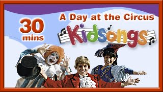 A Day at the Circus   Happy and You Know It   Put on a Happy Face   PBS Kids   Kidsongs   for kids