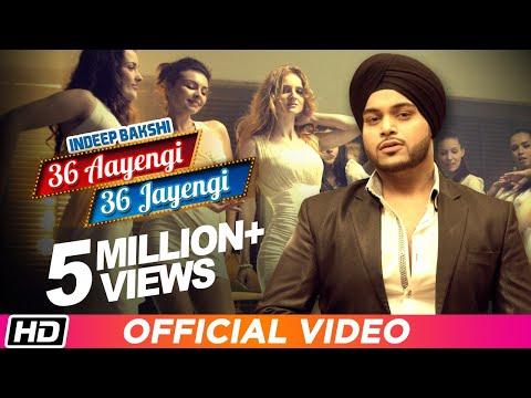 Xxx Mp4 36 Aayengi 36 Jayengi Indeep Bakshi Brand New Punjabi DJ Party Song 2016 3gp Sex