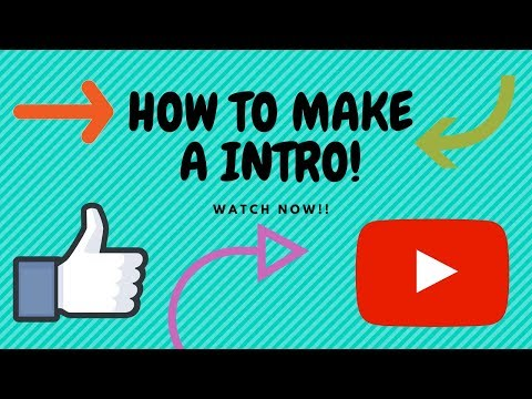 How To Make An Youtube Intro Video For Free!! *VERY EASY MUST WATCH*