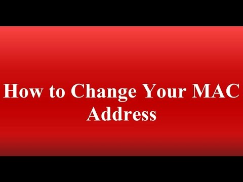 How to Change Your MAC Address