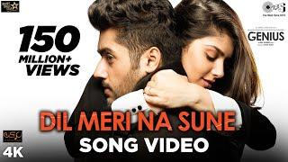 Dil Meri Na Sune Song Video Genius , Utkarsh, Ishita , Atif Aslam , Himesh Reshammiya , Manoj
