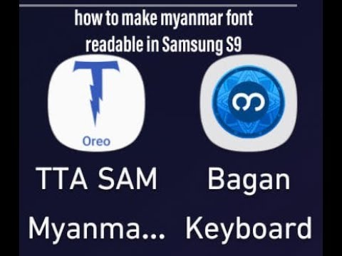 How to make and write myanmar font in Samsung s8 & s9 - PakVim net