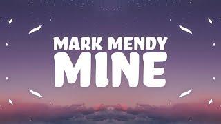 Mark Mendy - Mine (Lyrics) feat. Paolo Lewis