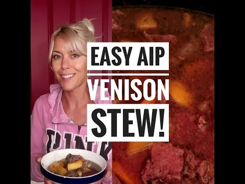 Easy and delicious AIP Venison (or beef or lamb) stew in the crockpot