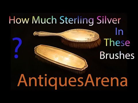 Experimenting How Much Sterling Silver in Antique English Brushes