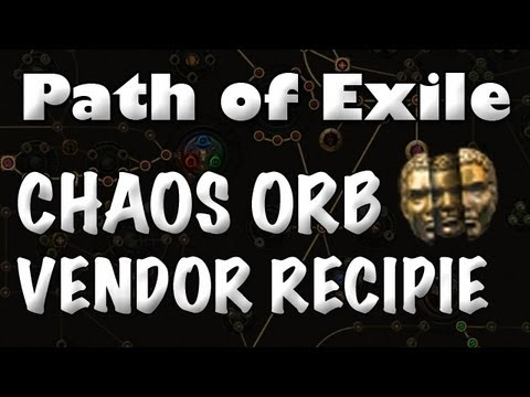 Path of Exile: Chaos Orb Vendor Recipe (Currency Farming Guide)