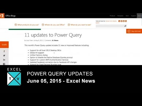 Power Query Updates - Excel News - Week Ending 22015-06-05