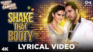 Shake That Booty Lyrical - Balwinder Singh Famous Ho Gaya | Sunny Leone Ft. Mika Singh | Party Hits