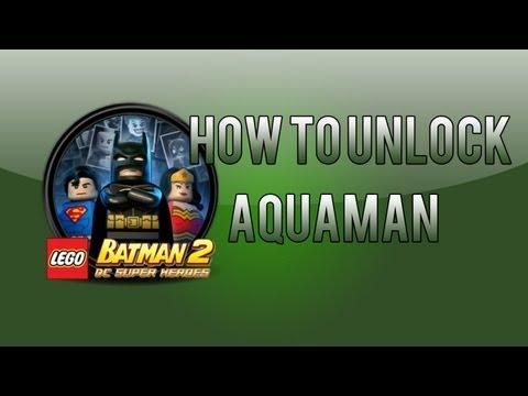 LEGO Batman 2: How To Unlock Aquaman