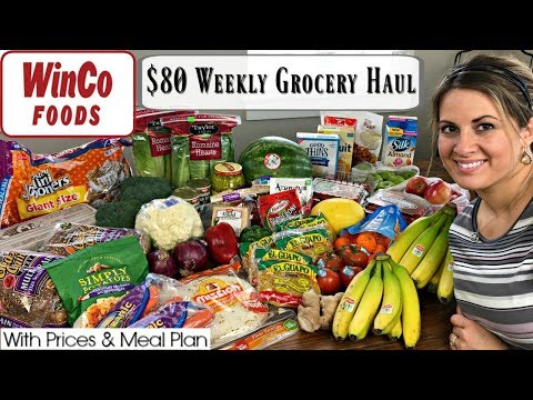 $80 WEEKLY GROCERY HAUL :: FAMILY OF 5 :: WINCO HAUL 2018