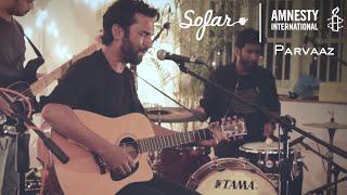 Parvaaz - Roz Roz | Sofar Bangalore - GIVE A HOME 2017