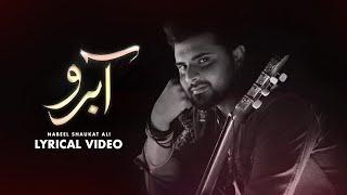 Aabroo OST | Nabeel Shaukat Ali | Lyrical Video