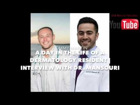 A DAY IN THE LIFE OF A DERMATOLOGY RESIDENT | INTERVIEW WITH DR. MANSOURI