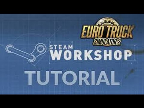HOW TO ADD MODS WITH STEAM WORKSHOP ATS ETS