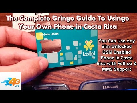The Gringo Guide To Using Your Own Cell Phone in Costa Rica w/Full 4G & MMS Messaging