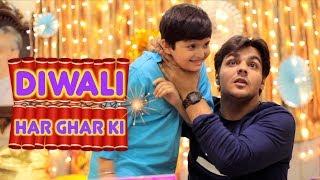 Diwali Har Ghar Ki | Ashish Chanchlani