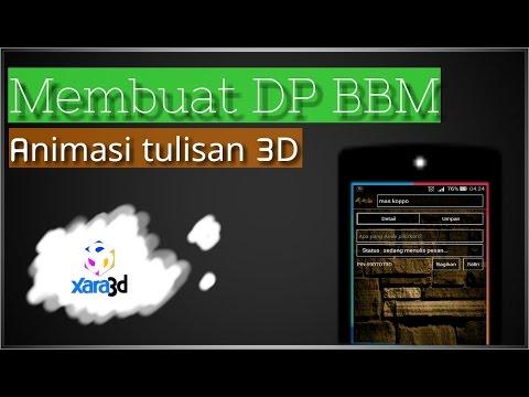 Membuat DP BBM animasi teks 3D keren termudah