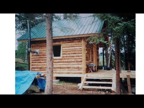 Alaska Log Cabin .....Start to finish.