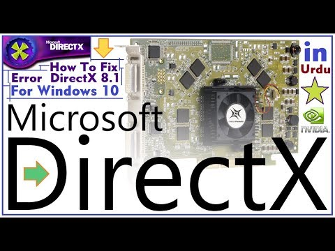 How To Fix Error  DirectX 8 1 For Windows 10 {STAR COMPUTER} In Urdu
