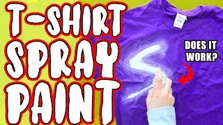 "Testing Out A ""T-SHIRT SPRAY PAINT""!"