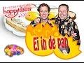 Happy Ouwer Ei In De Pan Carnaval 2015 Officiele Video Clip