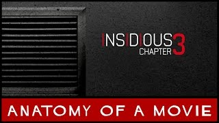 Insidious: Chapter 3 Review   Anatomy Of A Movie