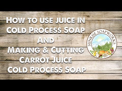 How To Use Juice in Cold Process Soap & Making Carrot Juice CPS | Sunrise Soapworks | Vegan |